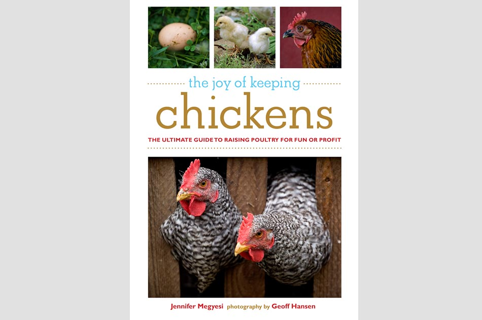 joy-of-keeping-chickens-jennifer-megyesi-geoff-hansen