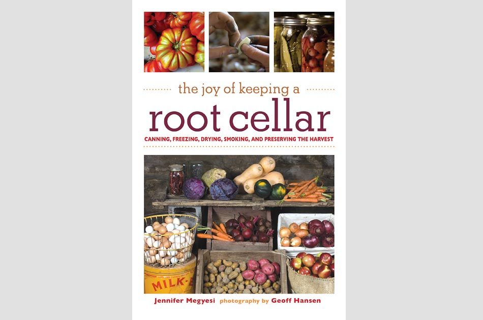 joy-of-keeping-a-root-cellar-jennifer-megyesi-geoff-hansen